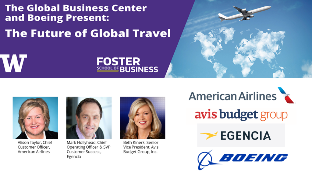 The Future of Global Travel: a panel discussion presented by the Global Business Center and Boeing